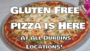 Gluten Free Pizza at All Durbins Locations!